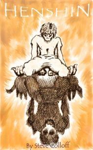 Henshin: A Graphic Novel of Transformation by SteveColloff